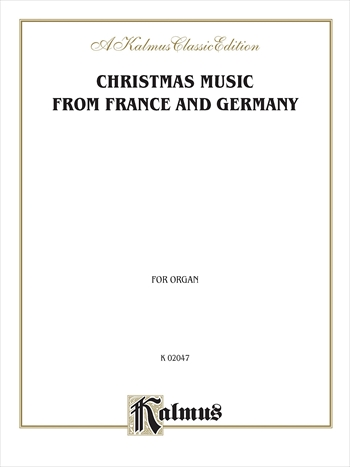 Christmas Music from France and Germanyフランスとドイツのクリスマス音楽