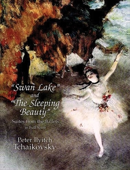 Swan Lake and The Sleeping Beauty Suites from the Ballets