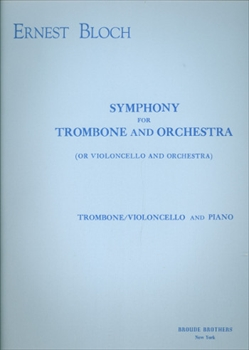 SYMPHONY FOR TROMBONE AND ORCHトロンボーンと管弦楽のための交響曲