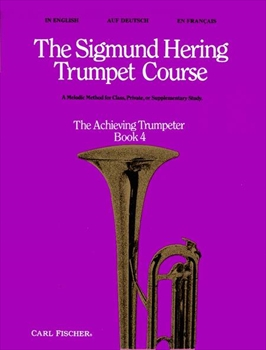 TRUMPET COURSE BOOK 4 ACHIEVING TRUMPETERヘリング・トランペット・コース第4巻(熟練者)