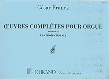 OEUVRES D'ORGUE VOL.4(TROIS CHORALS)オルガン作品集第4巻(3つのコラール)