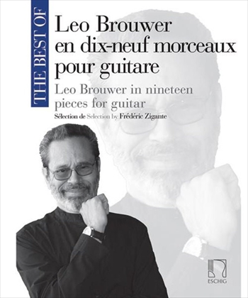 The Best of Brouwer - 19 pieces for guitar Selectionレオ・ブローウェル選曲集 ギターのための19の小品