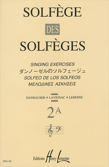 SOLFEGE DES SOLFEGES 2A(S/A)ダンノーゼルのソルフェージュ 2A 伴奏なし