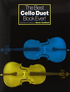 BEST CELLO DUET BOOK EVER今までにないチェロ・デュエット本!(チェロ二重奏)